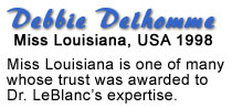 Text that reads that Miss Louisiana 1988 trusts Dr. LeBlanc to do her dentistry